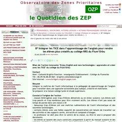 B* Intégrer les TICE dans l'apprentissage de l'anglais pour rendre les(...) - - OZP - Observatoire des Zones Prioritaires