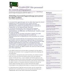 Debriefing et journal d'apprentissage pour penser les objets scolaires - CLASS-EDU Site personnel de conseils pédagogiques