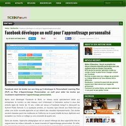 Facebook développe un outil pour l'apprentissage personnalisé