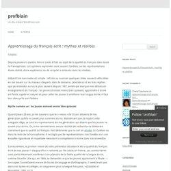 Apprentissage du français écrit : mythes et réalités
