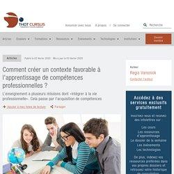 Comment créer un contexte favorable à l'apprentissage de compétences professionnelles ? - Thot Cursus