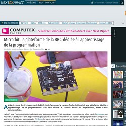 Micro:bit, la plateforme de la BBC dédiée à l'apprentissage de la programmation