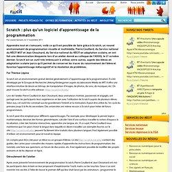 Scratch : plus qu'un logiciel d'apprentissage de la programmation