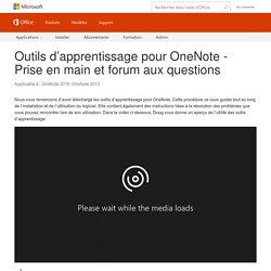 Outils d'apprentissage pour OneNote - Prise en main et forum aux questions - OneNote