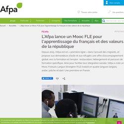 L'Afpa lance un Mooc FLE pour l'apprentissage du français et des valeurs de la république