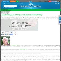 Apprentissage et robotique : entretien avec Didier Roy