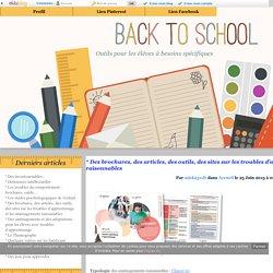 * Des brochures, des articles, des outils, des sites sur les troubles d'apprentissage - Outils pour les élèves à besoins spécifiques