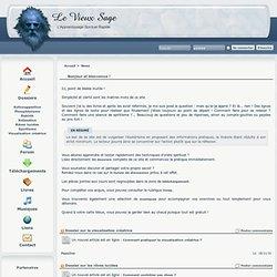 Le Vieux Sage - L'Apprentissage Spirituel Rapide : News