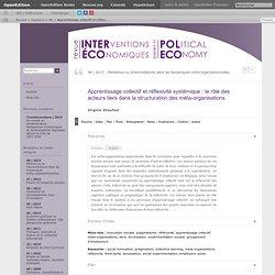 Apprentissage collectif et réflexivité systémique: le rôle des acteurs tiers dans la structuration des méta-organisations