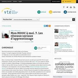 Mon MOOC à moi. 7. Les réseaux sociaux d'apprentissage