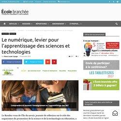 Le numérique, levier pour l'apprentissage des sciences et technologies
