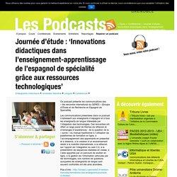 Journée d'étude : 'Innovations didactiques dans l'enseignement-apprentissage de l'espagnol de spécialité grâce aux ressources technologiques'