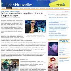 Même les émotions négatives aident à l'apprentissage