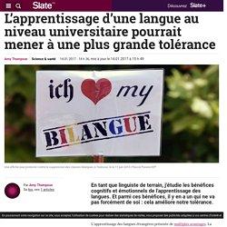 L'apprentissage d'une langue au niveau universitaire pourrait mener à une plus grande tolérance