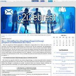 B2.1 : Identifier les situations d'apprentissage propices à l'utilisation des TICE - c2i2ebrest