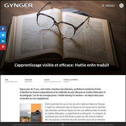 L'apprentissage visible et efficace: Hattie enfin traduit