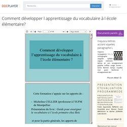 Comment développer l apprentissage du vocabulaire à l école élémentaire? - PDF Free Download