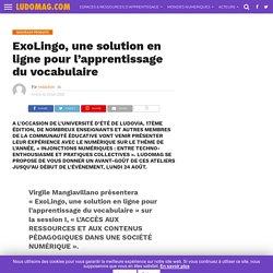 ExoLingo, une solution en ligne pour l'apprentissage du vocabulaire