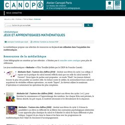 Jeux et apprentissages mathématiques - CANOPÉ Paris - Le réseau de création et d'accompagnement pédagogiques