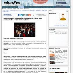 Apprentissages collaboratifs : l'utilisation de Twitter pour construire des savoirs entre étudiants