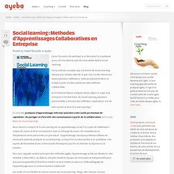 Social learning : Methodes d'Apprentissages Collaboratives en Entreprise
