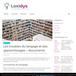 Les troubles du langage et des apprentissages - documents officiels