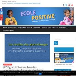 [PDF gratuit] Les troubles des apprentissages (dyslexie, dysphasie, dyspraxie, dysorthographie, dysgraphie, dyscalculie)