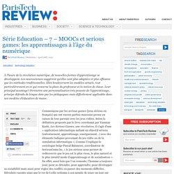 MOOCs et serious games: les apprentissages à l'âge numérique