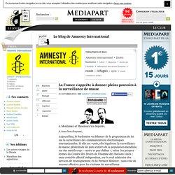 La France s'apprête à donner pleins pouvoirs à la surveillance de masse