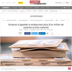Amazon s'apprête à rembourser plus d'un millier de salariés et d'ex-salariés