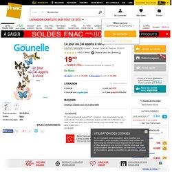 Le jour où j'ai appris à vivre - broché - Laurent Gounelle - Livre ou ebook - Soldes 2015 Fnac.com