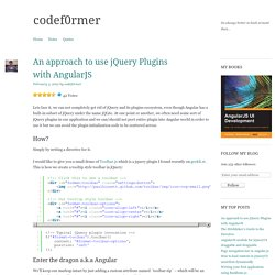 An approach to use jQuery Plugins with AngularJS