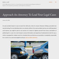 Approach An Attorney To Lead Your Legal Cases