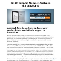 Approach for e-book device and ease your reading habits, reach Kindle support to know more – Kindle Support Number Australia +61-283206016