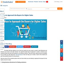 5 Ways to Approach the Buyers for Higher Sales