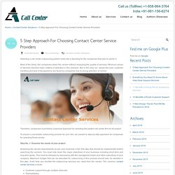 5 Step Approach For Choosing Contact Center Service Providers