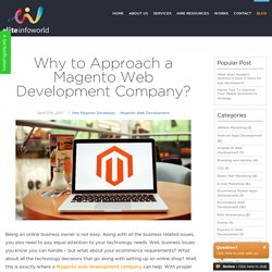 Why to Approach a Magento Web Development Company