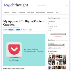 My Approach To Digital Content Curation