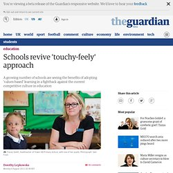 Schools revive 'touchy-feely' approach