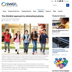 the ENABLE approach to eliminating bullying - SWGfL Magazine