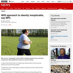NHS approach to obesity inexplicable, say MPs - BBC News