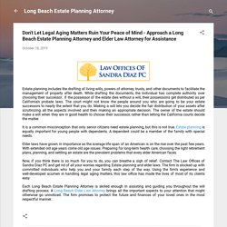 Approach a Long Beach Estate Planning Attorney and Elder Law Attorney for Assistance