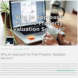 Why to Approach forFree Property Valuation Service?