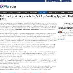 Pick the Hybrid Approach for Quickly Creating App with Reduced Cost