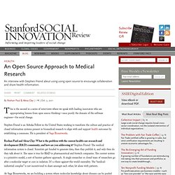 An Open Source Approach to Medical Research (October 3, 2011)