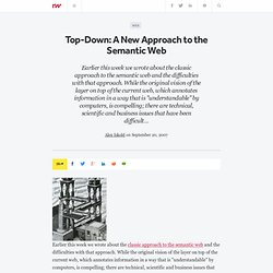 Top-Down: A New Approach to the Semantic Web