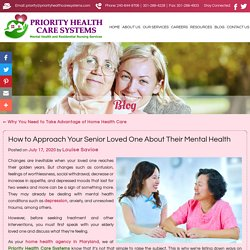 How to Approach Your Senior Loved One About Their Mental Health