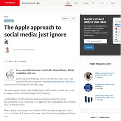 The Apple approach to social media: just ignore it