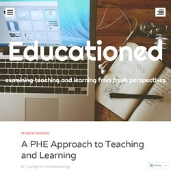 A PHE Approach to Teaching and Learning