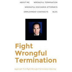 Approach To A Right Wrongful Termination Attorney